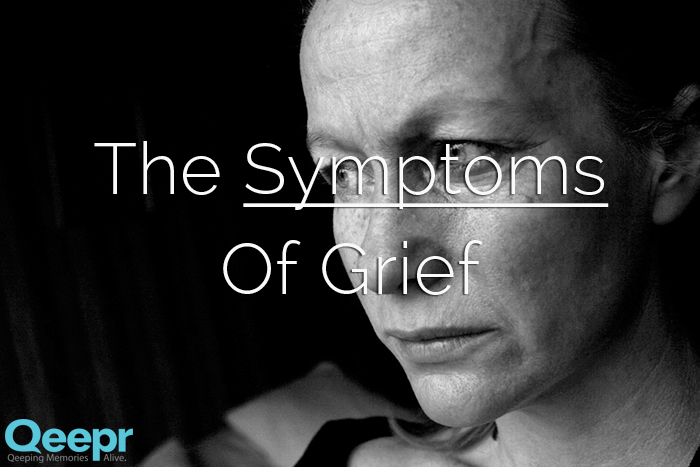 Physical & Emotional Symptoms of Grief