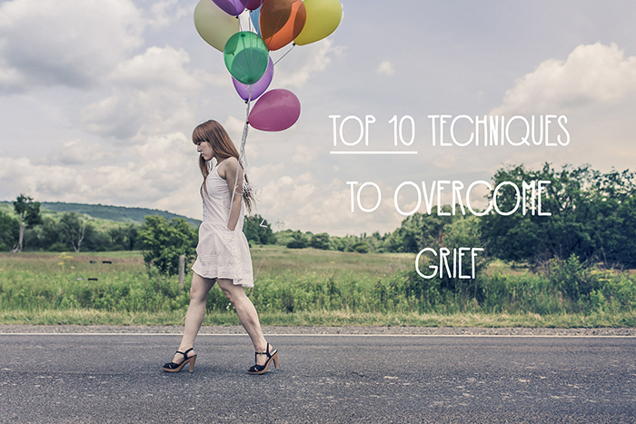 Top 10 Techniques to Overcome Grief