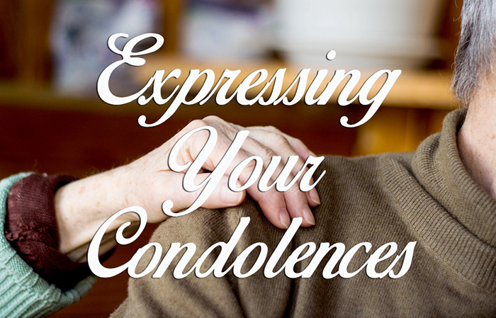 How to Express Your Condolences for a Loved One