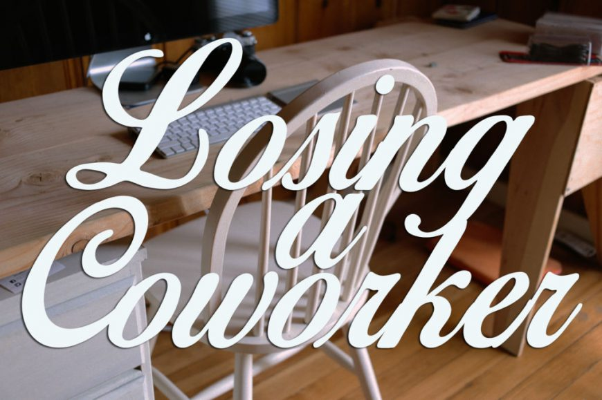 Coping with the Loss of a Coworker